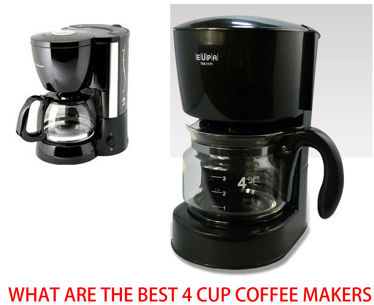 What Are The Best 4 Cup Coffee Makers – Top Five Reviews
