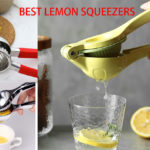 Best Lemon Squeezers –  Top Five Lemon Squeezers Reviews
