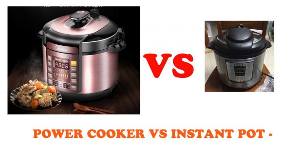 Power Cooker Vs Instant Pot
