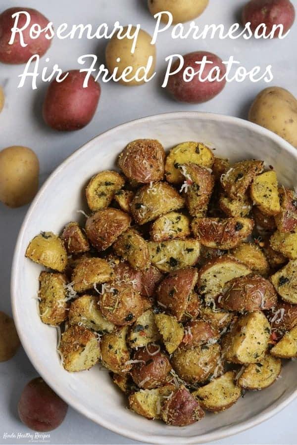 Air Fried Rosemary Parmesan Potatoes